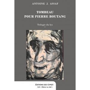 Tombeau pour Pierre Boutang - Antoine Assaf