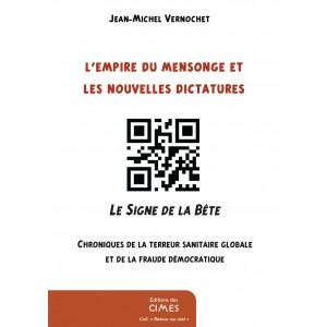 L'Empire du mensonge et les nouvelles dictatures - Jean-Michel Vernochet