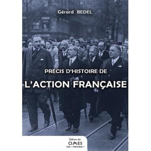 Précis d'histoire de l'Action française - Gérard Bedel