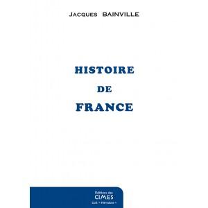 Histoire de France - Jacques Bainville